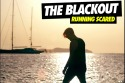 The Blackout - Running Scared