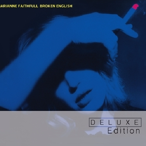 Marianne Faithfull - Broken English - Deluxe Edition